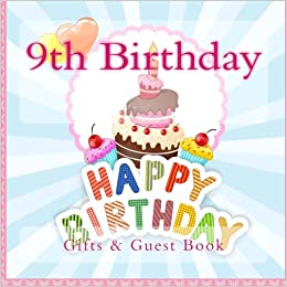 9th Birthday Gifts And Memory Book Paperback Import 21 Mar 2015