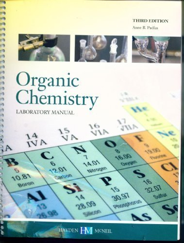 Organic Chemistry Laboratory Manual [Student Edition] 2011