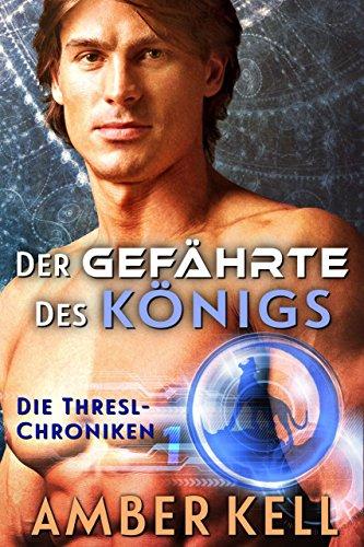 Der Gefährte des Königs (Die Thresl-Chroniken 1) (German Edition)