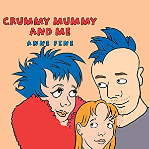 Crummy Mummy and Me Audiobook