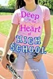 Front cover for the book Deep in the Heart of High School by Veronica Goldbach