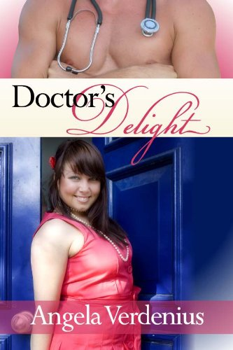 Doctor's Delight (Big Girls Lovin' Book 1) -
