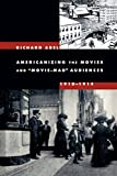 img - for Americanizing the Movies and  Movie-Mad  Audiences, 1910-1914 book / textbook / text book