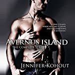 Avernus Island: The Complete Series | Jennifer Kohout