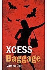 Xcess Baggage Kindle Edition