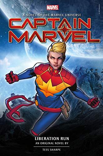 (Captain Marvel: Liberation Run Prose Novel (Novels of the Marvel Universe))