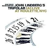 John Lindberg's Tripolar: A Live at Roulette, NYC