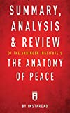 img - for Summary, Analysis & Review of the Arbinger Institute's the Anatomy of Peace by Instaread book / textbook / text book