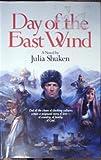 Day of the East Wind, Julia Shuken, 089107743X