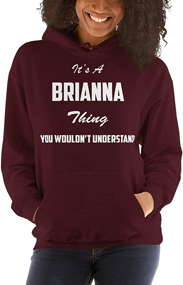 You Wouldnt Understand meken Its A Brianna Thing