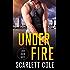 Under Fire: A Love Over Duty Novel