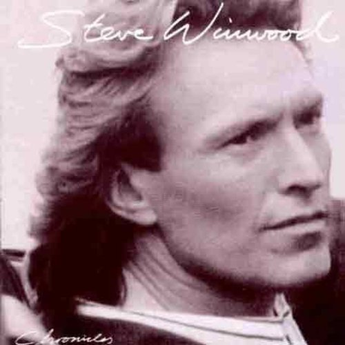 Chronicles (Revolutions The Very Best Of Steve Winwood)
