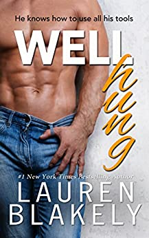 Well Hung (Big Rock Book 3) by [Blakely, Lauren]