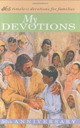 My Devotions: 365 Timeless Devotions for Families