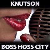 Boss Hoss City