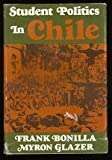 img - for Student Politics in Chile book / textbook / text book