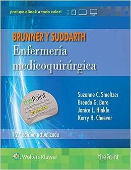 Enfermeria Medicoquirúrgica (12ª Ed.). Brunner Y Suddarth por Brenda Bare epub