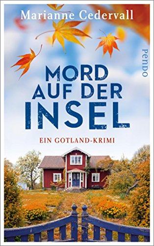 """""""Mord auf der Insel - Ein Gotland-Krimi (Anki-Karlsson-Reihe 1) (German Edition)"""" av Marianne Cedervall"""