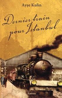Dernier train pour Istanbul par Kulin