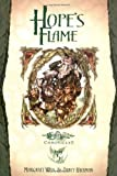 Hope's Flame: Dragons of Spring Dawning, Vol. 1 (Dragonlance Chronicles, Part 5)