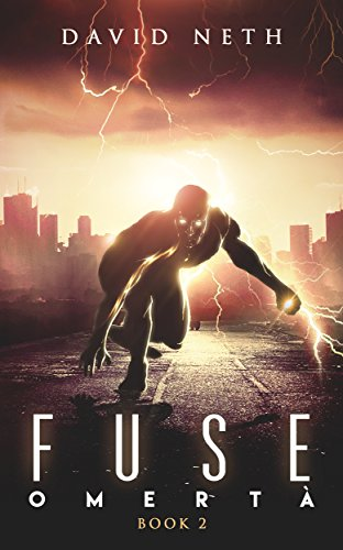 Omertà (Fuse Superhero Book 2)