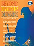 Beyond Bop Drumming --- Percussions --- Alfred Publishing.