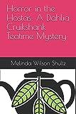 Horror in the Hostas: A Dahlia Cruikshank Teatime Mystery
