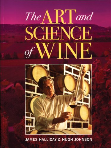 The Art and Science of Wine by James Halliday, Hugh Johnson