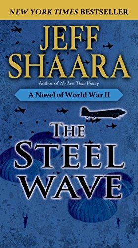 The Steel Wave: A Novel of World War II (List Of German Soldiers In World War 2)