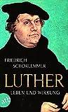Luther: Leben und Wirkung