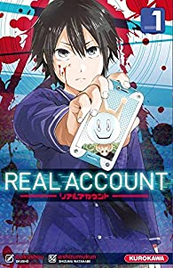 Real account, tome 1 par Okushô