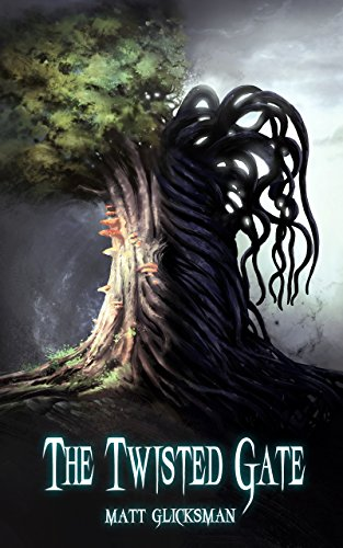The Twisted Gate (The Devil's Gambit Book 1)