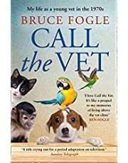 Call the Vet: My Life as a Young Vet in the 1970s