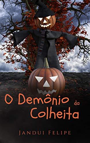 (O Demônio da Colheita (Portuguese)