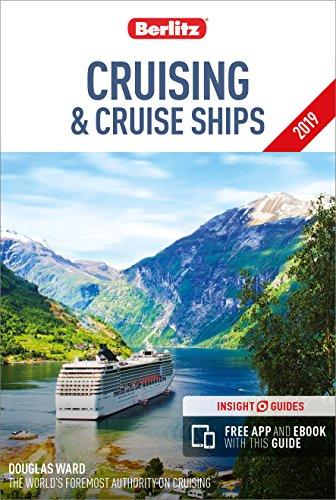 Berlitz Cruising and Cruise Ships 2019 (Travel Guide with Free eBook) (Berlitz Cruise Guide)