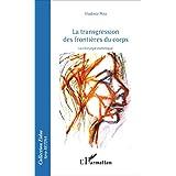 Transgressions des frontières du corps: La chirurgie esthétique