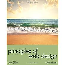 Principles of Web Design (The Web Technologies Series) by Joel Sklar (2014-08-14)
