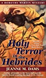 Holy Terror in the Hebrides: A Dorothy Martin Mystery