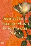 Heller Mond in schwarzer Nacht: Roman