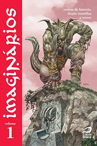 Imaginários - contos de fantasia, ficção científica e terror volume 1