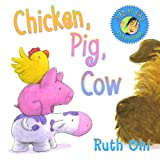 Chicken, Pig, Cow, Ruth Ohi, 1554511569