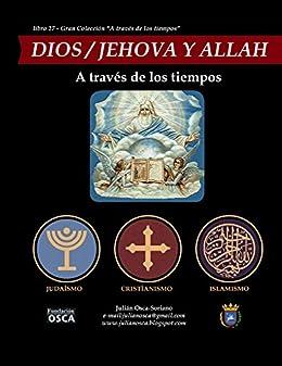 Amazoncom Dios Jehová Allah A Través De Los Tiempos