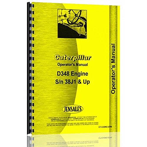 Caterpillar D348 Engine Operators Manual 38J1 up