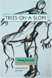 img - for Trees on a Slope (Modern Korean Fiction) book / textbook / text book