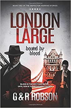 London Large: Bound by Blood: Volume 2