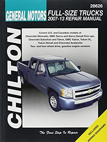 chilton s general motors full size trucks 2007 13 repair manual rh amazon com Chilton's Manual Slave Chilton Manuals PDF
