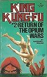 Return of the Opium Wars