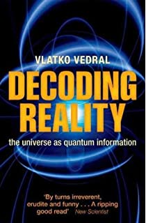 Decoding Reality: The Universe as Quantum Information (Paperback) - Common
