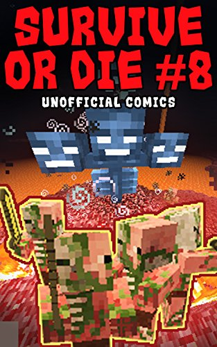 Comic Books: SURVIVE OR DIE 8 (Unofficial Comics) (Comic Books, Kid Comics, Teen Comics, Manga, Kids Stories, Kids Comic Books, Teen Comic Books, Comic Novels, Adventure Comics for All Ages Kids)