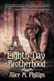 The Eighth Day Brotherhood